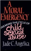 Cover of: A moral emergency | Jade C. Angelica