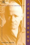 Cover of: The selected writings of Jean Genet