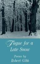 Cover of: Fugue for a late snow