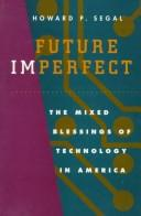 Cover of: Future imperfect | Howard P. Segal