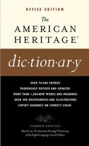 Cover of: The American Heritage Dictionaries, 4th Edition, OFFICE Edition | American Heritage Publishing Company