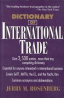 Cover of: Dictionary of international trade: Dictionary of international trade with Chinese translation