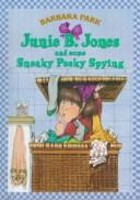 Cover of: Junie B. Jones and Some Sneaky Peeky Spying (Junie B. Jones #4)