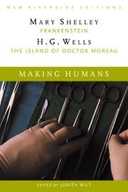 Cover of: Making Humans: complete texts with introduction, historical contexts, critical essays