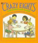 Cover of: Crazy eights and other card games | Joanna Cole