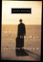 Cover of: Mary George of Allnorthover | Lavinia Greenlaw
