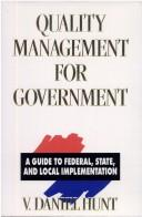 Cover of: Quality management for government