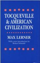 Cover of: Tocqueville and American civilization | Max Lerner