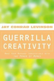 Cover of: Guerrilla creativity |