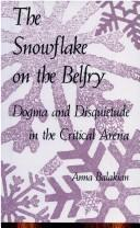 Cover of: snowflake on the belfry | Anna Elizabeth Balakian