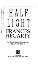 Cover of: Half light | Frances Hegarty