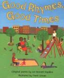 Cover of: Good Rhymes, Good Times!