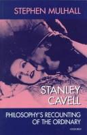 Stanley Cavell by Stephen Mulhall
