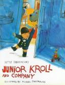 Cover of: Junior Kroll and company