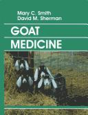 Cover of: Goat medicine | Smith, Mary C.