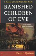 Cover of: Banished children of Eve | Peter Quinn