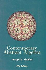 Cover of: Contemporary abstract algebra | Joseph A. Gallian