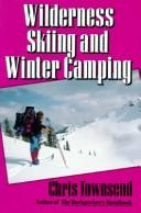 Wilderness Skiing & Winter Camping by Chris Townsend