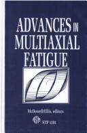 Cover of: Advances in multiaxial fatigue |