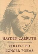 Cover of: Collected longer poems | Hayden Carruth