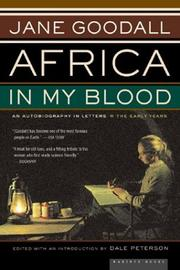 Africa in my blood : an autobiography in letters:  the early years