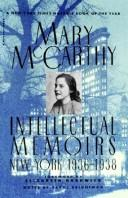 Cover of: Intellectual memoirs | McCarthy, Mary