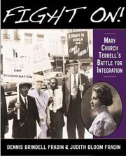 Cover of: Fight on!: Mary Church Terrell's battle for integration