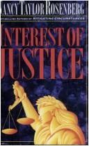 Cover of: Interest of justice | Nancy Taylor Rosenberg