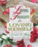 Cover of: Loving thoughts for loving yourself