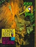 Cover of: Looking inside caves and caverns
