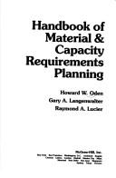 Cover of: Handbook of material & capacity requirements planning