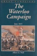 Cover of: The Waterloo campaign, June 1815