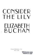 Cover of: Consider the lily