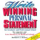 Cover of: How to write a winning personal statement for graduate and professional school