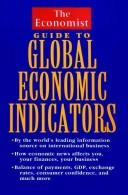 Cover of: The Economist guide to global economic indicators |