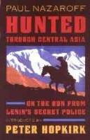 Cover of: Hunted through Central Asia | Paul Nazaroff
