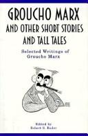 Cover of: Groucho Marx and other short stories and tall tales