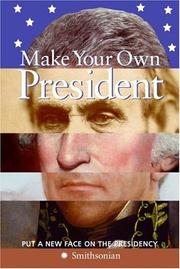 Make Your Own President by Amy Pastan, Linda Mcknight