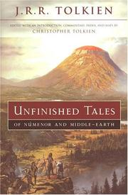 Cover of: Unfinished tales of Númenor and Middle-earth