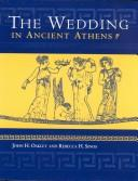 Cover of: wedding in ancient Athens | John Howard Oakley