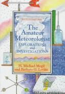 Cover of: The amateur meteorologist | H. Michael Mogil
