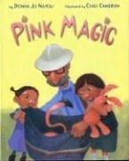 Cover of: Pink magic | Donna Jo Napoli