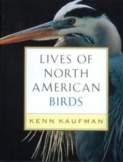Cover of: Lives of North American Birds | Kenn Kaufman