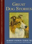 Cover of: Great dog stories