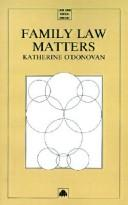 Cover of: Family law matters | Katherine O