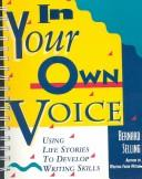 Cover of: In your own voice | Bernard Selling