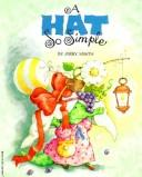 Cover of: A hat so simple