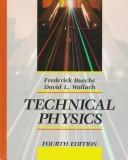 Technical physics by F. Bueche