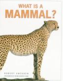 Cover of: What is a mammal?