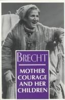 Cover of: Mother Courage and her children | Bertolt Brecht